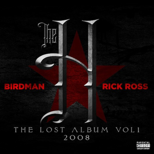 Birdman And Rick Ross Drop Joint LP 'The H: The Lost Album Vol. 1'